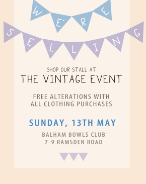 we're selling at the Balham vintage event on May 13th